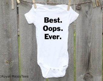 Best Oops Ever Onesies®, Funny, Humorous Onesie