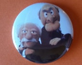 """Waldorf and Statler  The Muppet Show  1"""" pin back button"""