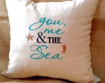 Beach Pillow Cover Embroidered with You Me and the Sea in Natural Cotton and Linen Blend for Beach House Coastal Home Decor