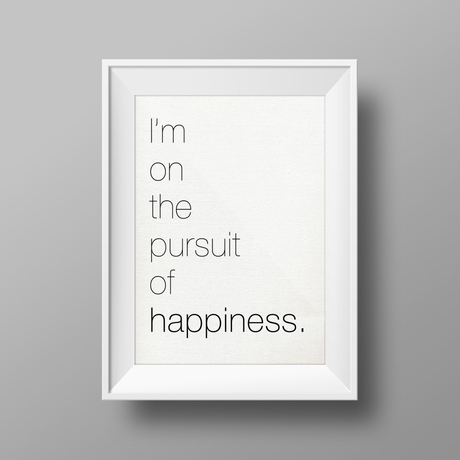 Quotes About The Pursuit Of Happiness: Pursuit Of Happiness Happiness Poster Quote By CreatedByS