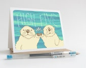 High Five / Sea Otters - Greeting Card