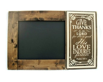 Chalkboard Large Rustic Wood Framed Christian Gift Wall Decor - Scripture Psalm 107:1 (#1288-CB)