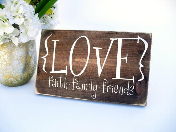 Rustic wood sign home decor love faith family friends for Faith decor
