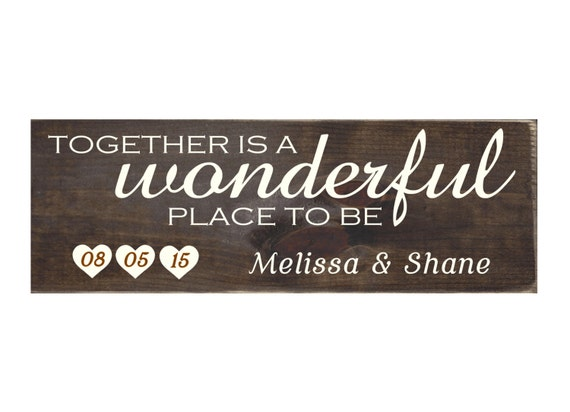 Together Is A Wonderful Place To Be Personalized Rustic Wood
