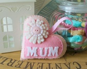 Pink Mum heart hanging decoration.