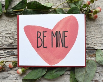 Be Mine- Letterpressed Valentine