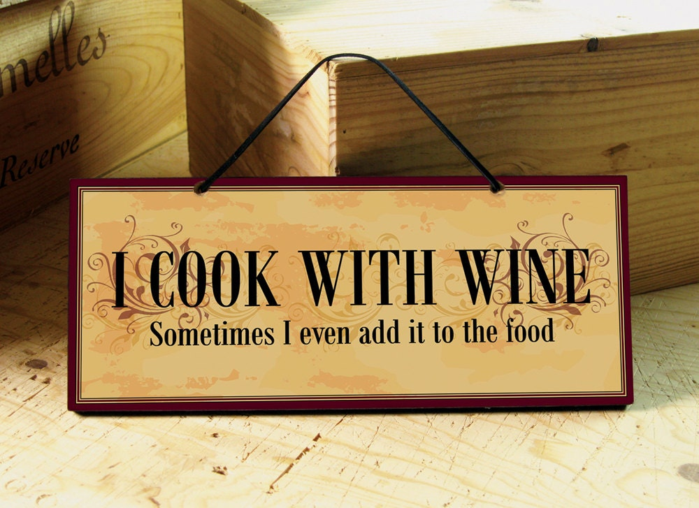 Kitchen sign with funny wine saying in dark red yellow for Kitchen quote signs