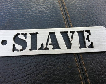 """BDSM """"Slave"""" Stainless Steel Keyring BDSM"""