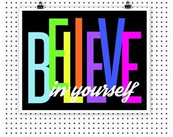 Neon Typography Art Print Believe in Yourself Wall Art 8 x 10 Instant Download