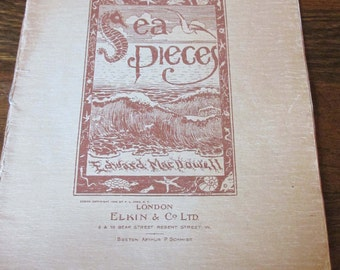 Antique 1898 Sheet Music - Sea Pieces by Edward MacDowell Book II
