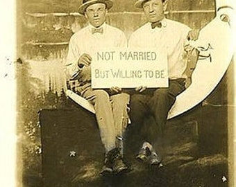 Not Married But Willing to Be, Gay Engagement, Gay Greeting Cards, Vintage Photo Cards, Vintage Photo   ****VMEW1003