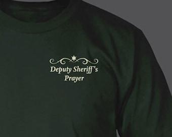 Deputy Sheriff's Prayer Dark Green or Black Short Sleeve TShirt