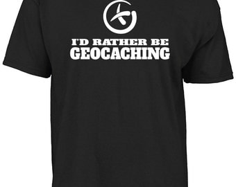 I'd rather be geocaching t-shirt