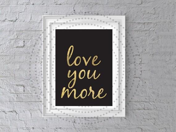 Wall Art Love You More : Love you more wall art printable by