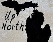 "Set of 4 Up North Michigan Coasters screen printed on 4"" x 4"" stone. Free Shipping.  Ordering ""1"" is one set of 4 coasters"