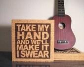 BON JOVI Lyric Art - Take My Hand And We'll Make It I Swear - JukeBlox Song Lyric Typography Art Kitchen Decor Trivet Hot Pad