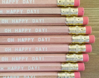SAVE 15% Oh Happy Day Pencil 6 pack - Great wedding favors and gifts, shower decor, shower gifts, love gifts, romantic gifts, stocking stuff