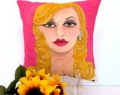 sale..LOLA HOLLYWOOD PILLOW, hand painted pillow, pillow stand, fun quote, fuchsia pink, blond hair, decorative pillow, Hollywood, movies
