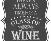 Always Time for a Glass of Wine SVG & PNG - Instant Download