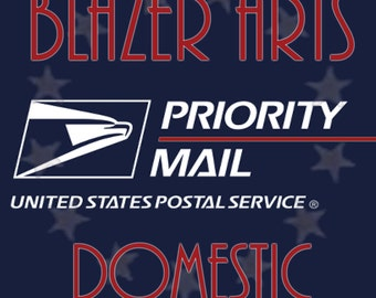 Shipping Upgrade to USPS Priority Mail on Your Order from Blazer Arts