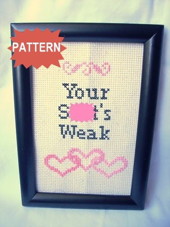 PDF/JPEG Your Sh-t's Weak (Pattern)