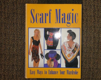Scarf Magic How-To Tie a Scarf Booklet for the Vintage Fashionista step by step instructions