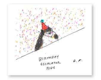 Funny Birthday Card - Birthday Escalator Ride - Birthday Cat Card