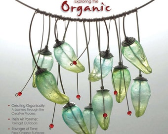 The Polymer Arts Fall 2013--Exploring the Organic  Vol.3, No.3