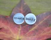 Create Beauty Earrings -- Modern - Rustic - Artist Gift - Silver - Aluminum - Minimalist - Geometric - Stud - Under 20