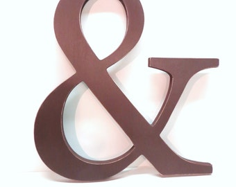 Wood AMPERSAND Sign -15 inches - Painted Leather Brown - Weddings - Mr. & Mrs. - Photo Prop - Typography - Save the Date
