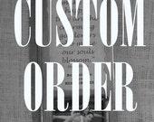 Custom Order for Leigh