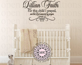 Personalized Baby Name Decal with For This Child I Prayed Scripture - 1 Samuel 1 27 Bible Verse Baby Nursery Wall Decal Cb0020