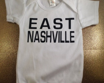 FREE SHIPPING East Nashville White Baby Onesie | Newborn | White | New | Music City | Unisex | Tennessee