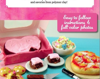 Miniature Tutorial - How to Sculpt Miniature Valentine's Day Foods from Polymer Clay (Dollhouse Tutorial eBook)