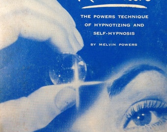 1949 HYPNOTISM REVEALED By Melvin POWERS Illustrated Book