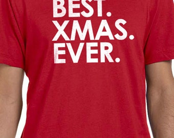Christmas gifts Best XMAS Ever Mens T shirt Funny T-Shirt Gift for Husband Christmas Day Shirt Xmas Gift