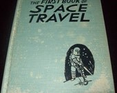 The First Book of Space Travel by Jeanne Bendick 1953 Hardcover Illustrated Science Vintage Children's Book