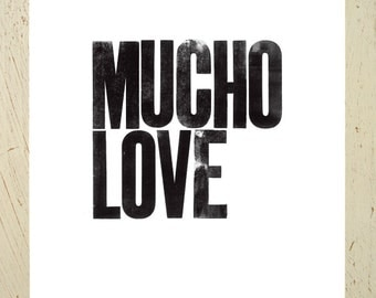 Black typographic art print - 'Mucho Love' - by Erupt Prints. Black and white art print / typography / motivational quote / love wall art