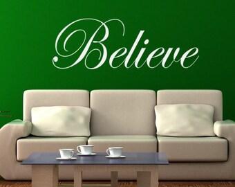 Vinyl Decal Believe/Inspirational Vinyl Decal/Believe Vinyl Decal/Motivational Vinyl Decals/Motivational Decals/Believe Decal