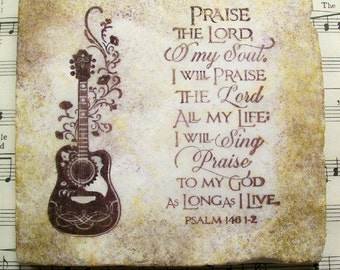 Praise the Lord, O My Soul, Psalm 146:1-2, Antiqued Coaster Stone Set of 4, Scripture Art, Praise & Worship Art, Coasters, Housewarming Gift