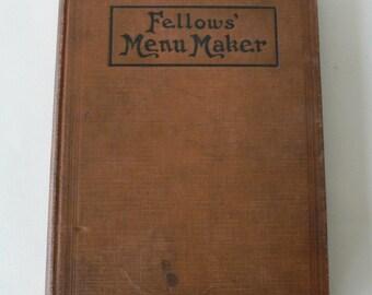 antique book, Fellow's Menu Maker, 1910, the Hotel Monthly Press from Diz Has Neat Stuff