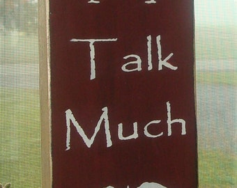 Hand painted wood sign. Sit long Talk much Laugh Often wood sign. Primitive wood sign. Crow wood sign. Home decor sign. Wall decor wood sign