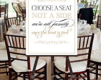 Choose a Seat Not a Side Sign INSTANT DOWNLOAD -- Printable Poster Wedding Black Gold Calligraphy -- pompdesigns