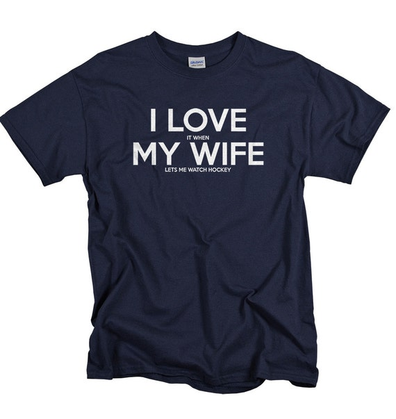 I Love To Watch My Wife