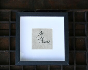 Je t'aime hand embroidered script / French country home decor / grey home accent / framed gift for your love