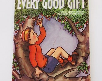 1943 copyright, Every Good Gift, children's book, religious