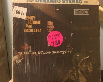 """Vintage Vinyl Henry Jerome and His Orchestra """"Hello Nice People"""" Roulette Dynamic High Fidelity SR 25056  Original Release 1958 Dance Music"""