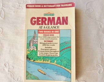 German At A Glance Book, German Phrase Book and Dictionary for Travelers, English to German Book