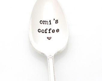 Omi's Coffee Spoon. Stamped Silverware by Milk & Honey. Mother's Day Gift Idea.