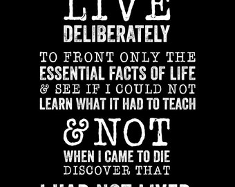 HENRY DAVID THOREAU - Live Deliberately - Quote - Walden Excerpt, Typography poster print